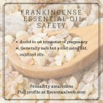 Frankincense Essential Oil Safety