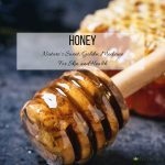 Skin and Health Benefits of Honey