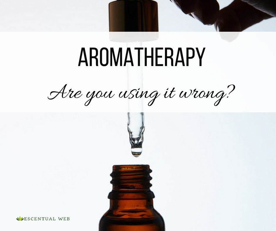 Essential oil bottle with dropper and text Aromatherapy are you using it wrong?