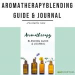 Aromatherapy Blending Guide & Journal book cover, available now