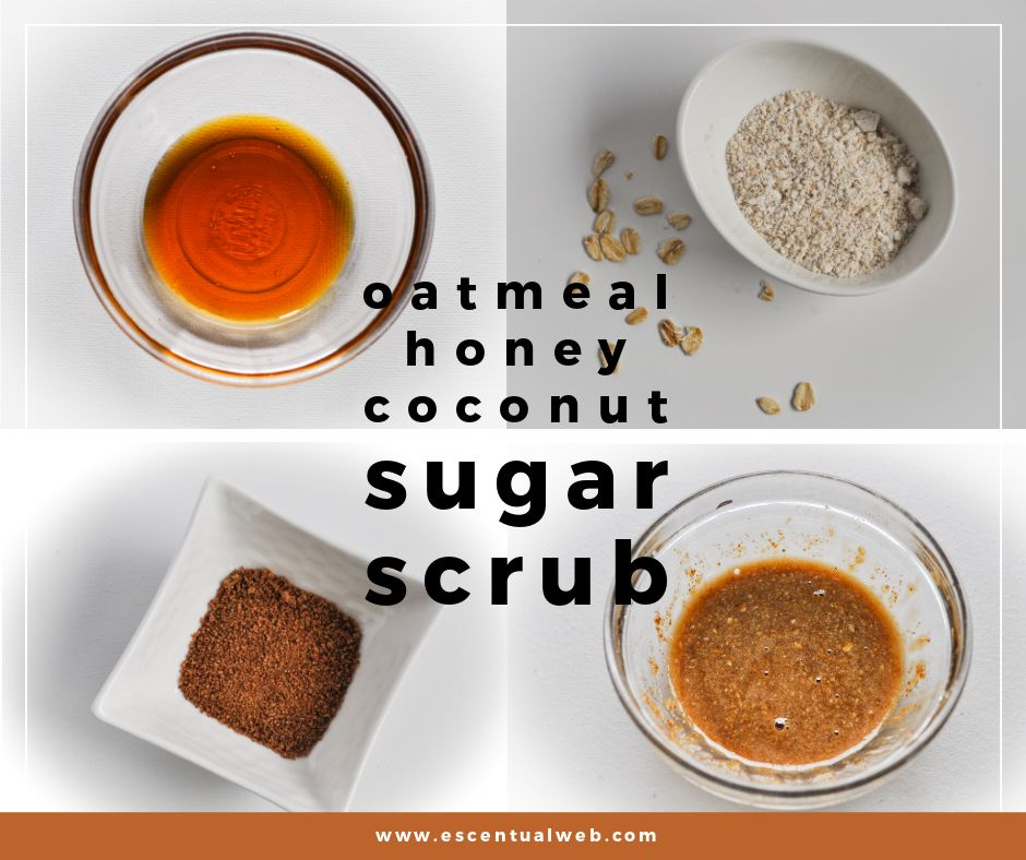 small bowls of honey, oatmeal, coconut sugar and a sugar scrub