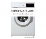 Essential Oils in the Laundry–Is it Safe?