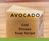 Avocado Cold Process Soap Recipe