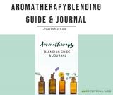 Aromatherapy Blending Guide & Journal